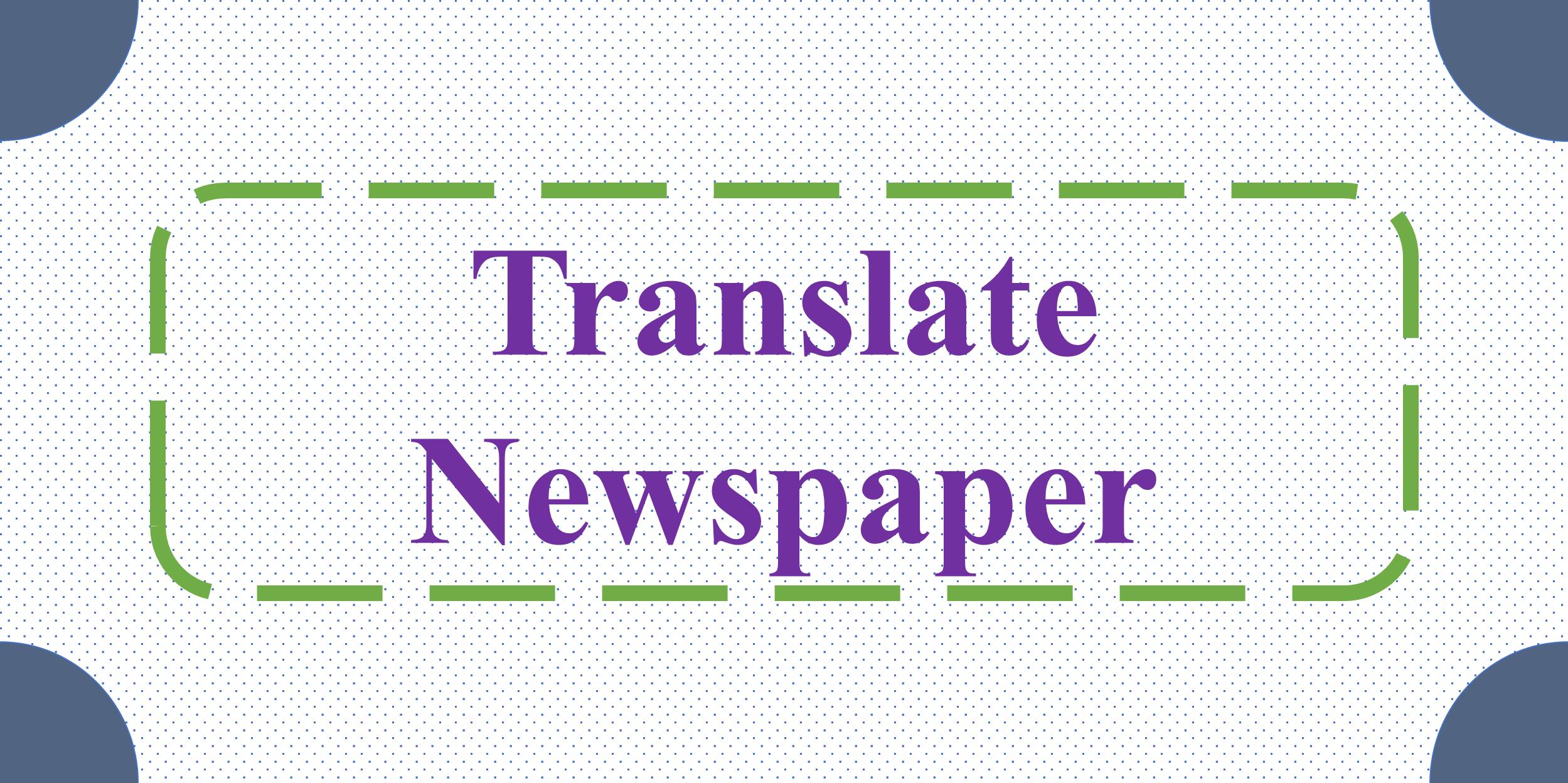 Translate Newspaper