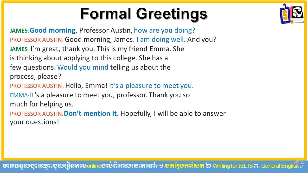 Formal Greeting/English Conversation