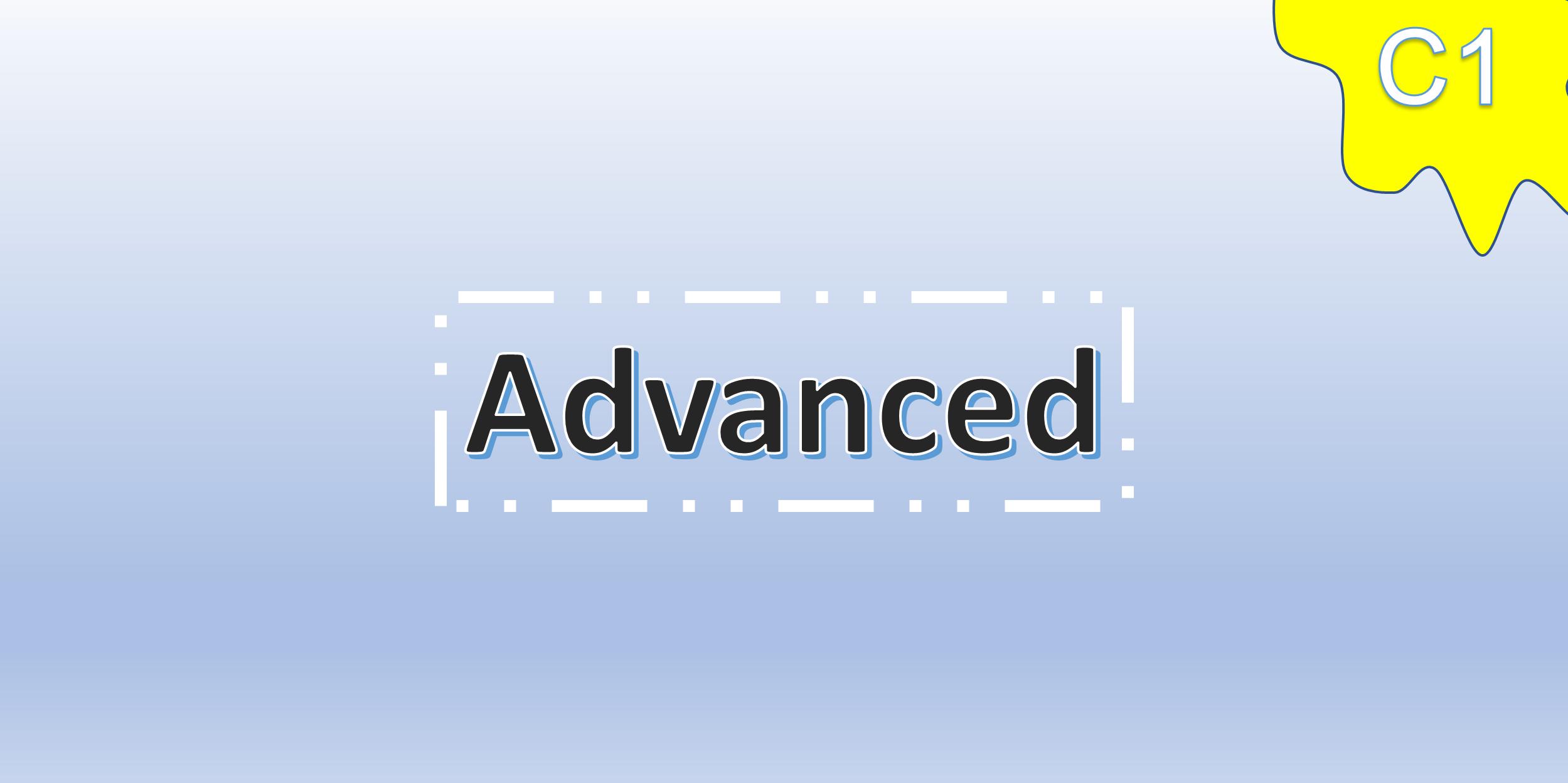 Advanced(C1)